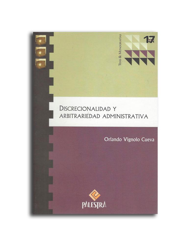 Discrecionalidad y Arbitrariedad Administrativa ISBN 9786124047626