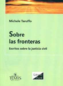 Sobre las fronteras. Escritos sobre la justicia civil